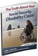 The Truth About Your Social Security Disability Claim